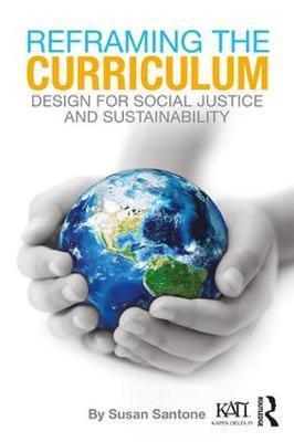 Reframing the Curriculum by Susan Santone