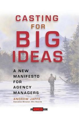 Casting for Big Ideas by Andrew Jaffe
