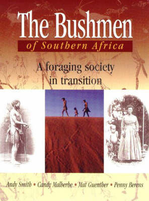 The Bushmen of Southern Africa by Andrew Smith image