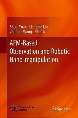 AFM-Based Observation and Robotic Nano-manipulation by Shuai Yuan