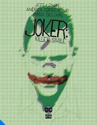 Joker: Killer Smile by Jeff Lemire