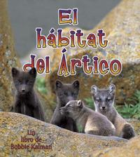 El Habitat del Artico by Bobbie Kalman image