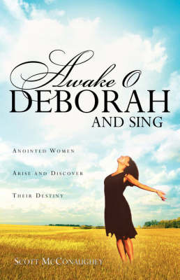 Awake O Deborah and Sing by Scott McConaughey image