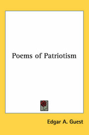 Poems of Patriotism by Edgar A Guest image