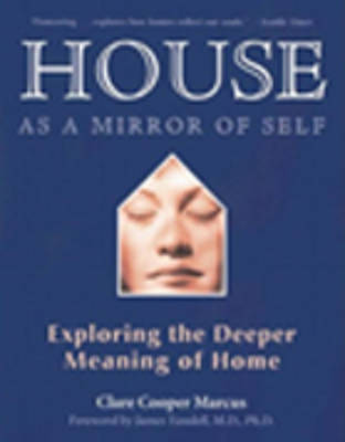 House as a Mirror of Self House by Clare Cooper Marcus