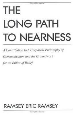 The Long Path To Nearness by Eric Ramsey