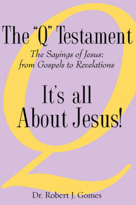 """The """"Q"""" Testament by Robert J. Gomes image"""