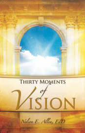 Thirty Moments of Vision by Nelson E. Allen image