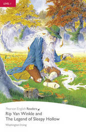 """""""Rip Van Winkle"""" and """"The Legend of Sleepy Hollow"""": Level 1, RLA by Washington Irving"""