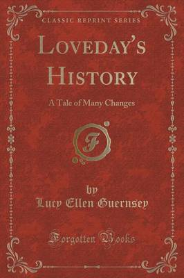 Loveday's History by Lucy Ellen Guernsey image