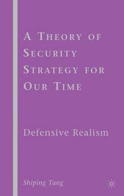 A Theory of Security Strategy for Our Time by S Tang
