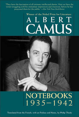 Notebooks, 1935-1942 by Albert Camus