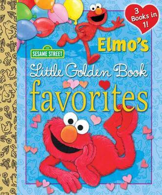 Elmo's Little Golden Book Favorites (Sesame Street) by Constance Allen