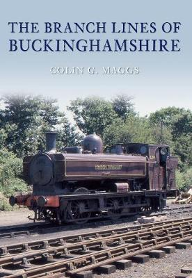 The Branch Lines of Buckinghamshire by Colin Maggs image