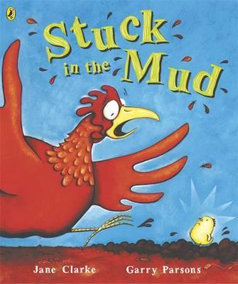 Stuck in the Mud by Jane Clarke