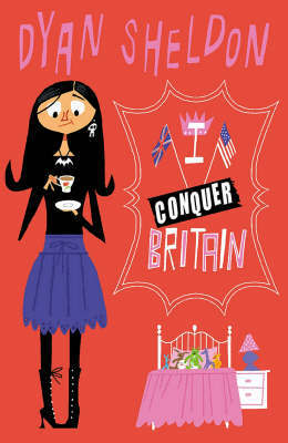 I Conquer Britain by Dyan Sheldon image