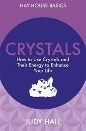 Crystals by Judy Hall