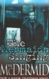 Wire In The Blood - The Mermaids Singing on DVD