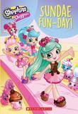 Shoppies: Sundae Fun-Day! by Judy Katschke