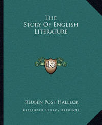 The Story of English Literature by Reuben Post Halleck
