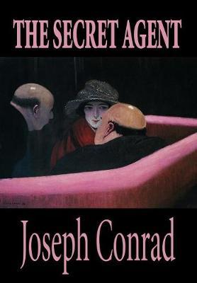 The Secret Agent by Joseph Conrad image