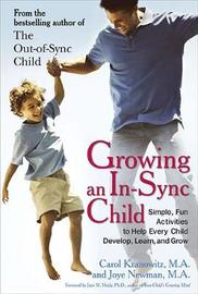 Growing an in-Sync Child by Carol Kranowitz
