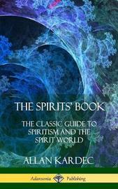 The Spirits' Book by Allan Kardec