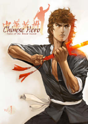 Chinese Hero: v. 1 by Wing Shing Ma image