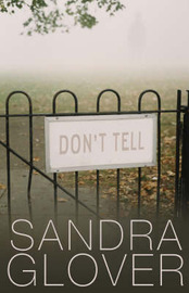 Don't Tell by Sandra Glover image