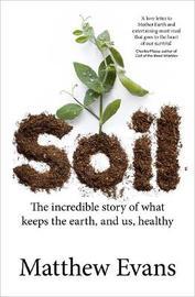 Soil by Matthew Evans