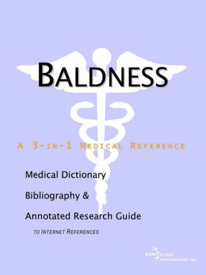 Baldness - A Medical Dictionary, Bibliography, and Annotated Research Guide to Internet References image