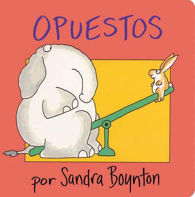 Opuestos by Sandra Boynton