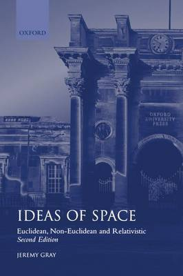 Ideas of Space by Jeremy Gray
