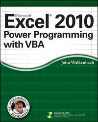 Excel 2010 Power Programming with VBA by John Walkenbach