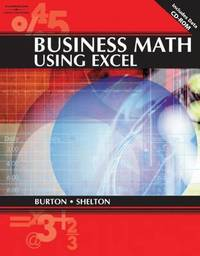 Business Math Using Excel 8.0 by Nelda Shelton (South Campus Tarrant County Junior College District; Fort Worth, TX) image