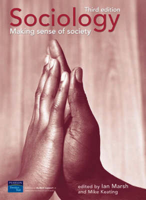 Sociology: Making Sense of Society by Ian Marsh image