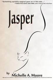 Jasper by Michelle A. Moore
