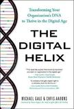 The Digital Helix by Michael Gale
