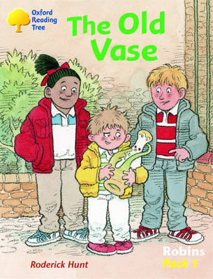 Oxford Reading Tree: Robins: Pack 1: the Old Vase by Roderick Hunt image