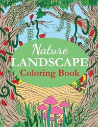 Nature Landscape Coloring Book by Creative Coloring
