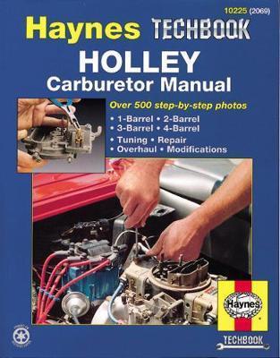 Holley Carburetor Manual by Mark Ryan