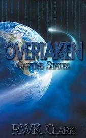 Overtaken by R W K Clark