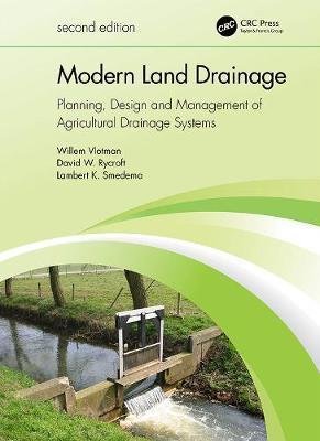 Modern Land Drainage by Willem F. Vlotman
