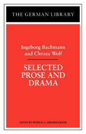 Selected Prose and Drama by Ingeborg Bachmann image
