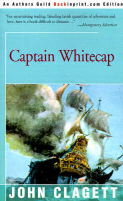 Captain Whitecap by John Clagett
