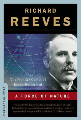 A Force of Nature by Richard Reeves