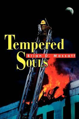 Tempered Souls by Brian D. Massatt