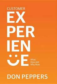 Customer Experience by Don Peppers