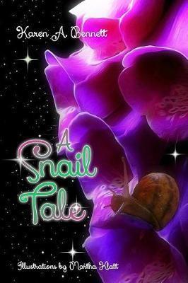 A Snail Tale by Karen a Bennett image
