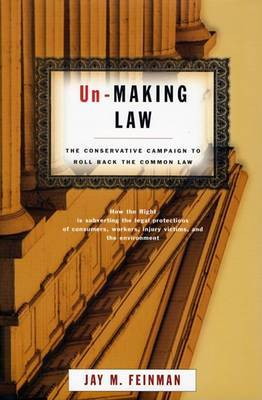 Un-Making Law by Jay M Feinman image